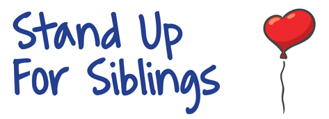 Stand Up For Siblings